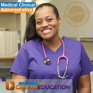 Medical Clinical Administrative - School of Career Education
